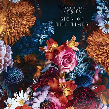 Lydia Fairhall & The She Oaks - Sign of