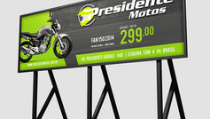 Campanha de Outdoor | Presidente Motos