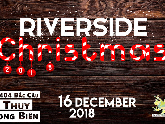 Riverside Christmas : some magic before 2018 ends