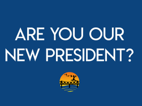We are looking for our new President!