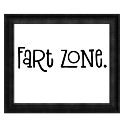 Canvas Sign - Fart Zone