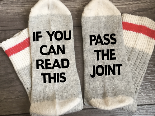 Custom Socks: If You Can Read This, Pass the Joint
