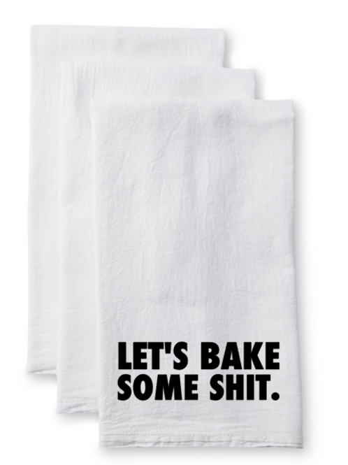 Let's Bake Some Shit