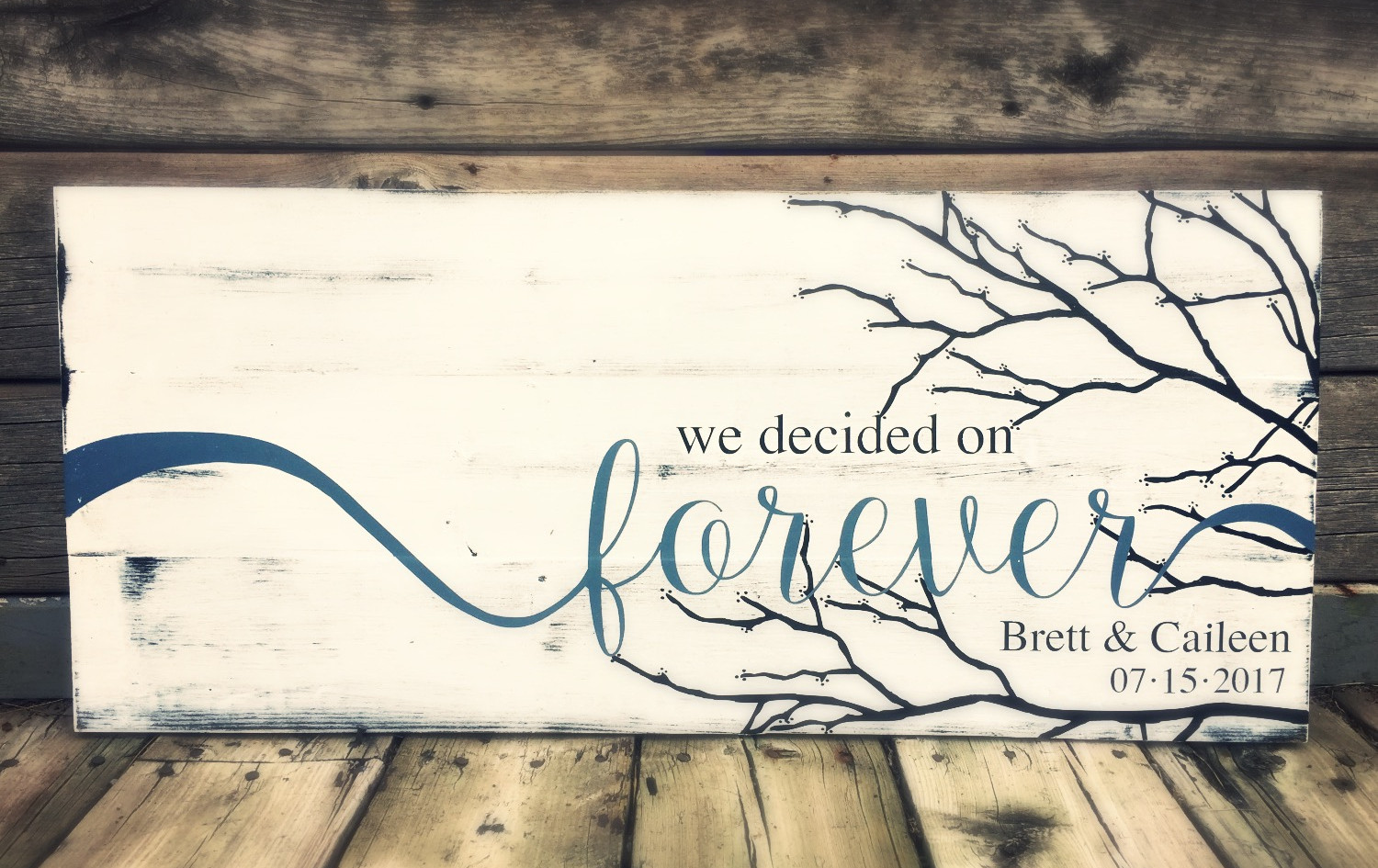 We Decided On Forever.