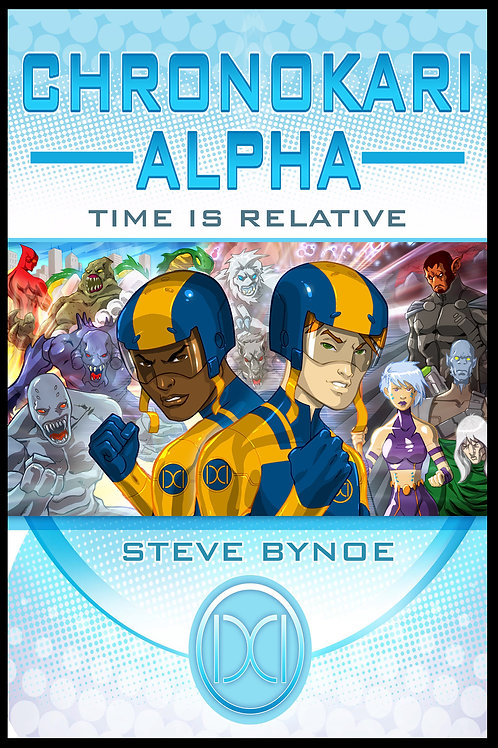 Chronokari Alpha: Time is Relative (Paperback Edition)