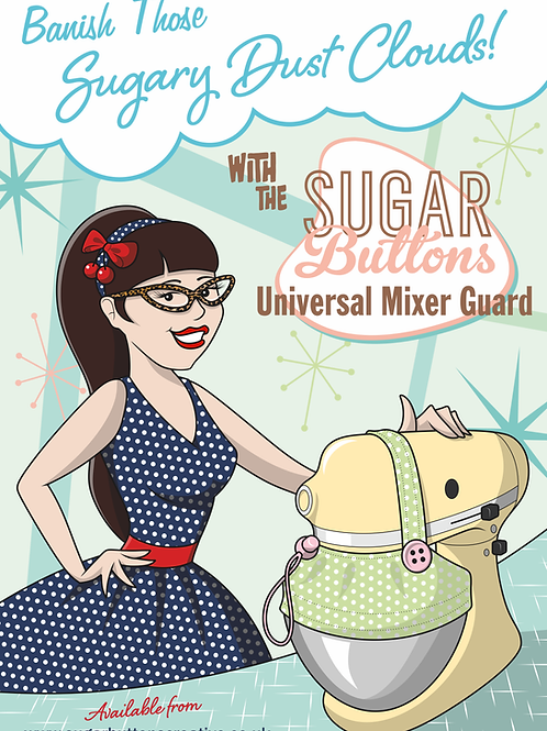 Sugar Buttons Universal Mixer Guard
