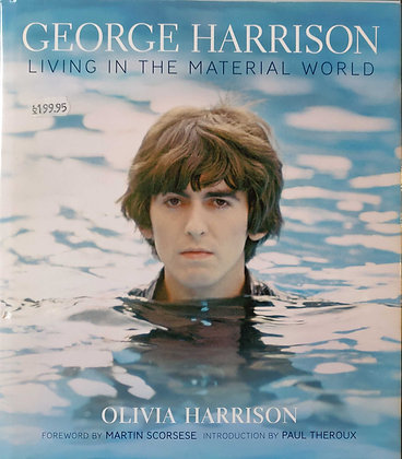 George Harrison Living In The Material World Book by Olivia Harrison