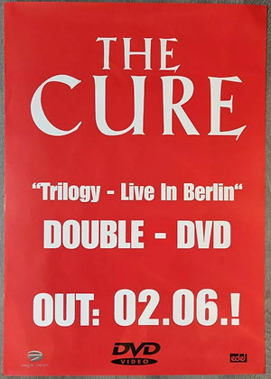 The Cure 'Trilogy - Live In Berlin DVD' Promo Poster from 2003