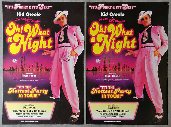 Oh! What A Night Signed Posters (x2) from Edinburgh Playhouse 2001 - Kid Creole