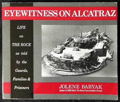 Alcatraz Book Signed by Jolene Babyak