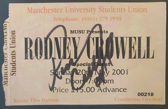 Rodney Crowell Signed Ticket - Manchester - 2001