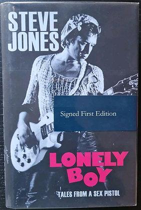 Steve Jones Signed 'Lonely Boy' First Edition Hardback Book - Sex Pistols