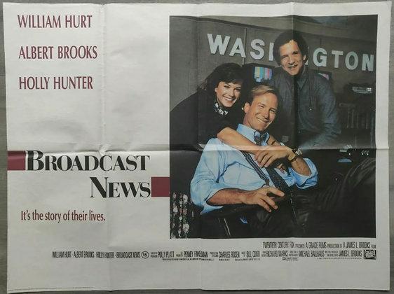 Broadcast News (1987) UK Quad Poster - William Hurt, Albert Brooks, Holly Hunter