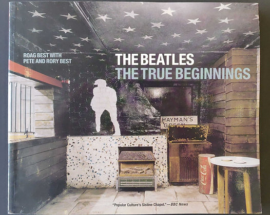 The Beatles The True Beginnings Signed By Pete, Rory & Roag Best