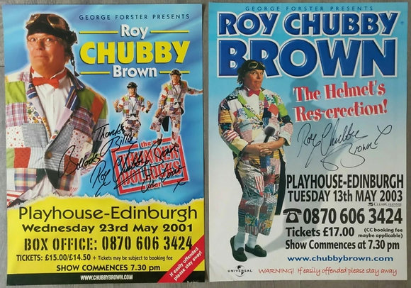 Roy Chubby Brown Signed Posters (X2) from Edinburgh Playhouse 2001 + 2003