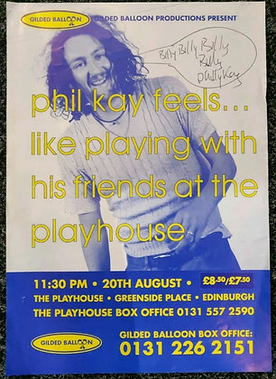 Phil Kay Signed Mini-Poster Edinburgh Playhouse 1997