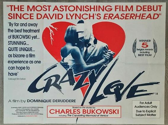 Crazy Love (1987) UK Quad Poster - Charles Bukowski, Dominique Deruddere