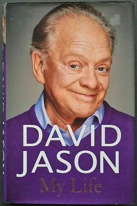David Jason Signed First Edition 'My Life' Hardback Book - 2013 - Century