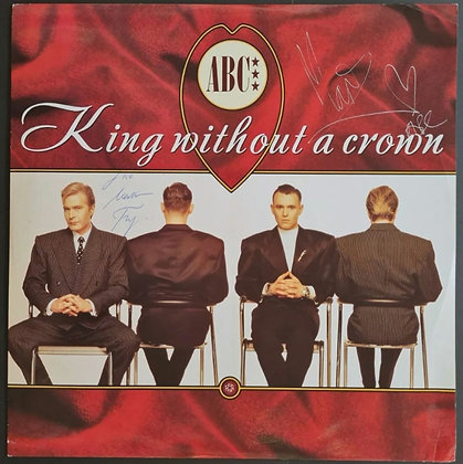 """ABC Signed 'King Without A Crown' 12"""" Vinyl - Martin Fry & Mark White"""