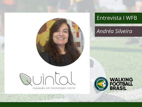 """Walking Football Brasil, Entrevista"" com Andréa Silveira fundadora da Quintal de Ideias"