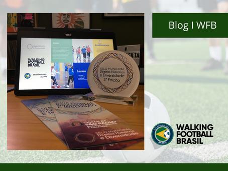 Walking Football Brasil é premiada com Selo Municipal de Direitos Humanos e Diversidade.
