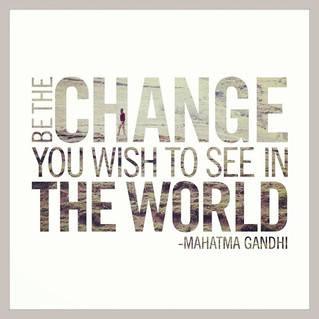 """How to """"Be the Change"""""""