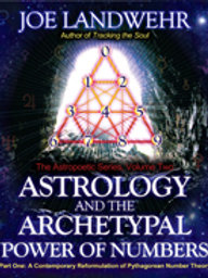 Astrology and the Archetypal Power of Numbers, Part One