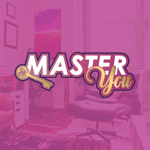 Master You is Key