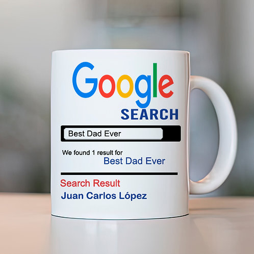 Taza google Search Best Dad Ever