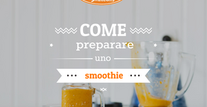 Come si prepara uno smoothie?