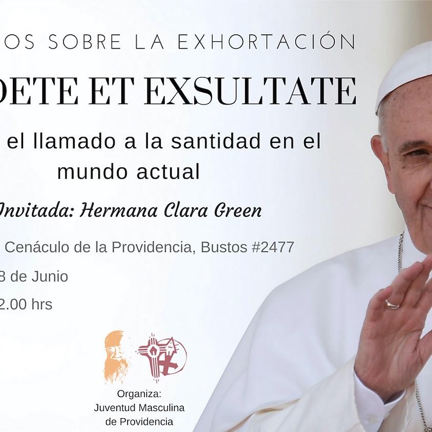 """Exhortación """"Gaudete et Exsultate: sobre el llamado a la santidad en el mundo actual"""""""