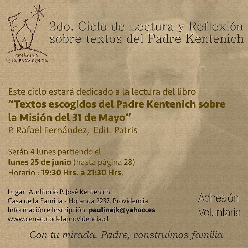 2do. Ciclo de Lectura y Reflexión sobre textos del Padre Kentenich