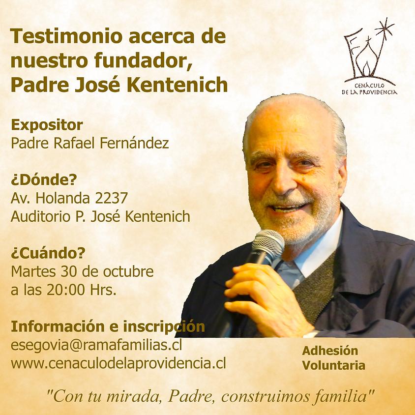 Testimonio acerca de nuestro Padre Fundador José Kentenich