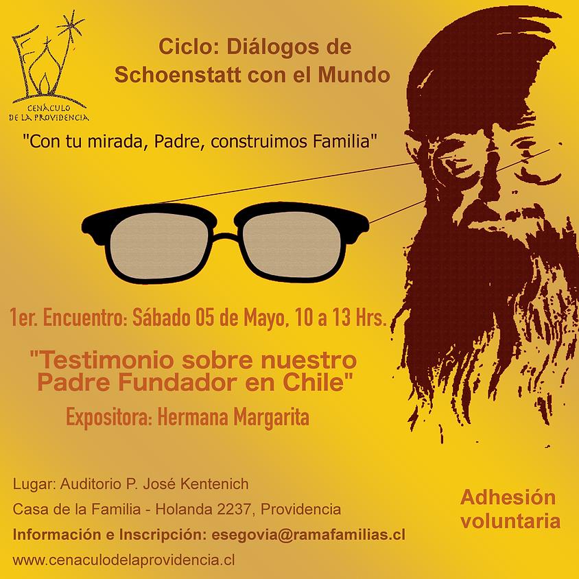 Diálogo de Schoenstatt con el Mundo - Testimonio sobre nuestro Padre Fundador (1)
