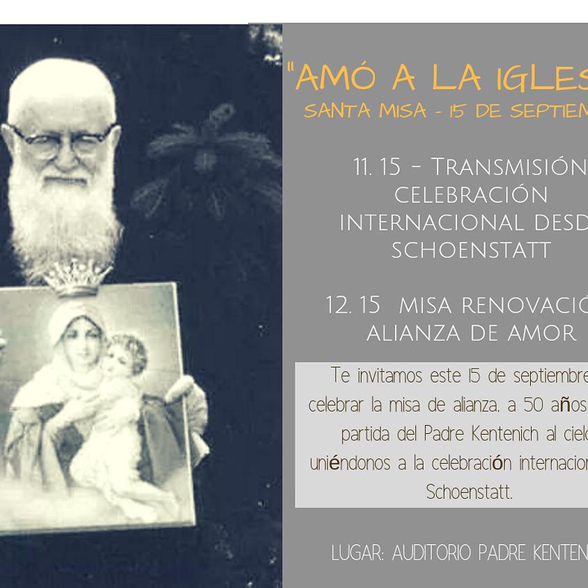Misa de Alianza y 50 años de la partida del P. Kentenich al cielo