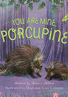 you_are_mine_porcupine_wilbur.jpg
