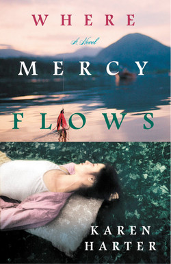 where mercy flows 9781599953014