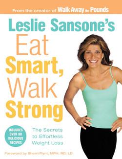 Eat Smart Walk Strong 9780759514973