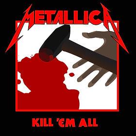 1525906484_Kill 'Em All.jpg