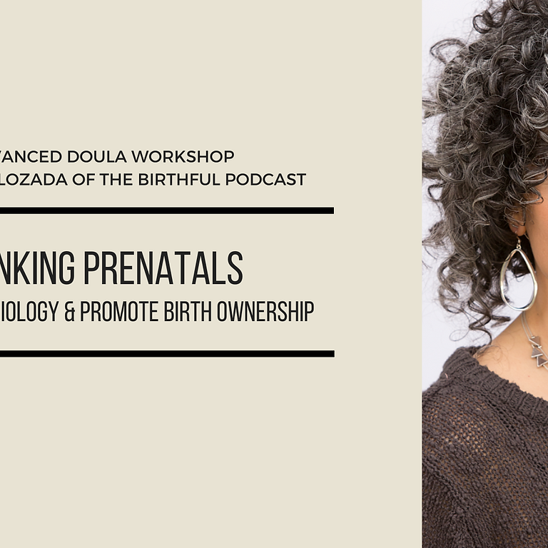 Rethinking Prenatals to Support Physiology & Promote Birth Ownership