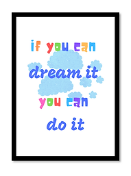 If You Can Dream It.png