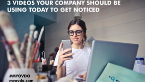 3 Videos Your Company Should Be Using Today To Get Noticed
