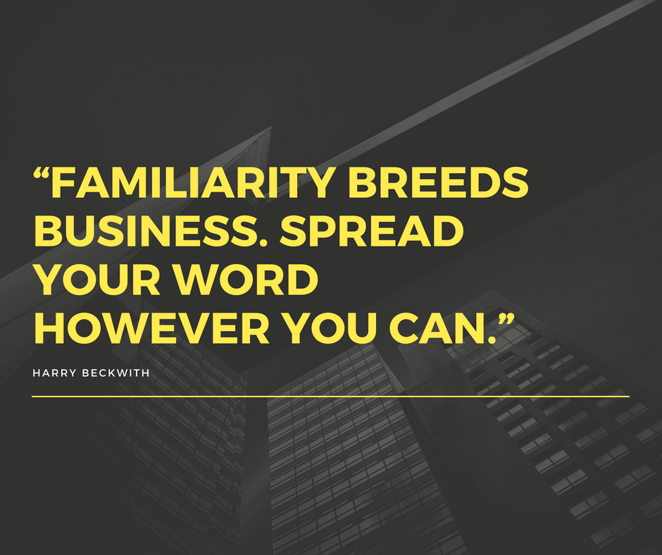 Familiarity Breeds Business