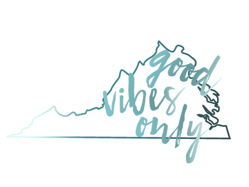 Good Vibes Only (VA), 8x10