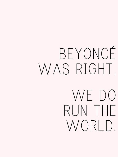 Beyonce Girls Print, 8x10