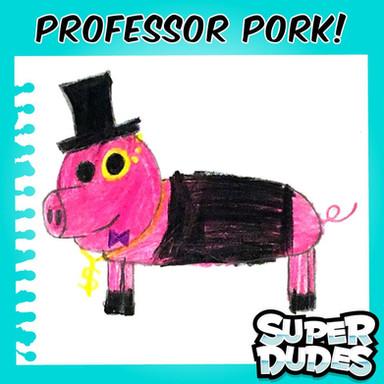PROFESSOR PORK