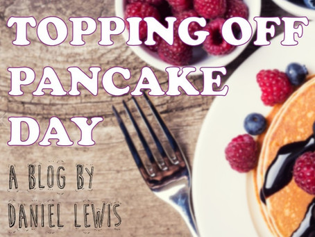 Topping Off Pancake Day