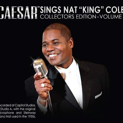 "Caesar Sings Nat ""King"" Cole - Collectors Edition"