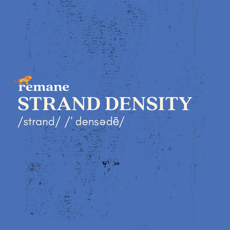What is Strand Density? Why is it Important?