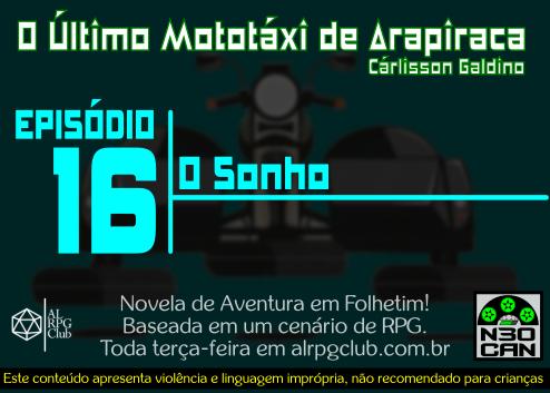 O Último Mototáxi de Arapiraca (Um sonho)